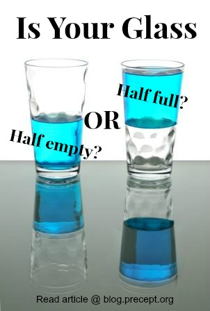 Half Full Versus Half Empty? See the Roses or Complain about the Thorns?